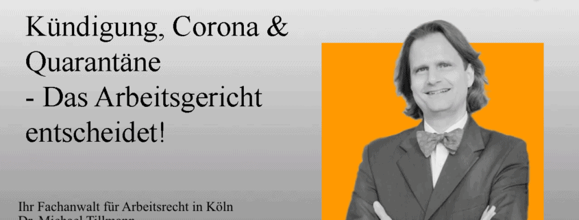 Kündigung, Corona & Quarantäne